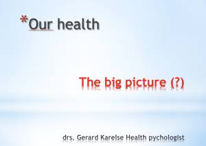 Presentatie: Our Health - The Big Picture